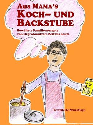 cover image of Aus Mama's Koch- und Backstube