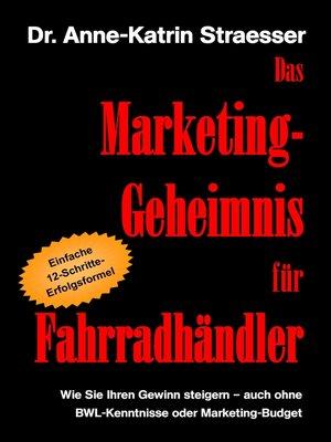 cover image of Das Marketing-Geheimnis für Fahrradhändler