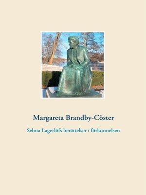 cover image of Selma Lagerlöfs berättelser i förkunnelsen