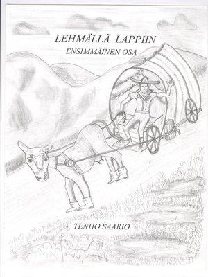 cover image of Lehmällä Lappiin
