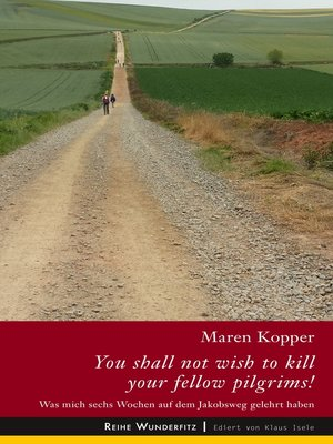 cover image of You shall not wish to kill your fellow pilgrims!