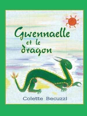 cover image of Gwennaelle et le dragon