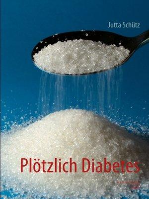 cover image of Plötzlich Diabetes