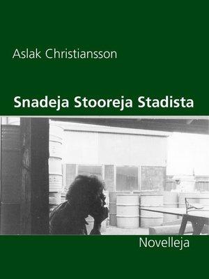 cover image of Snadeja Stooreja Stadista