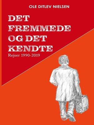 cover image of Det fremmede og det kendte