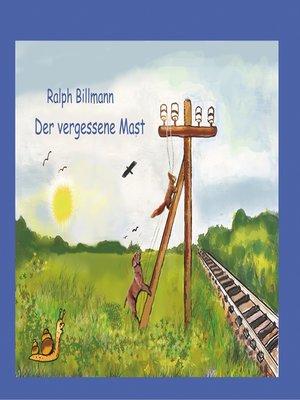 cover image of Der vergessene Mast
