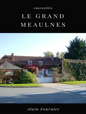 cover image of Le Grand Meaulnes