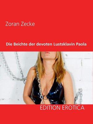 cover image of Die Beichte der devoten Lustsklavin Paola