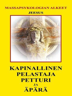 cover image of Kapinallinen, Pelastaja, Petturi ja Äpärä