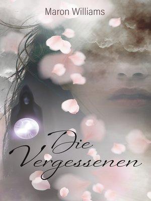cover image of Die Vergessenen