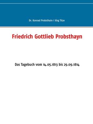 cover image of Friedrich Gottlieb Probsthayn