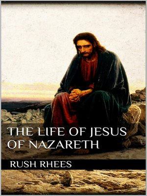 cover image of The Life of Jesus of Nazareth