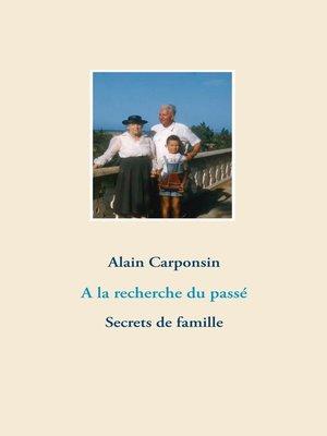cover image of A la recherche du passé