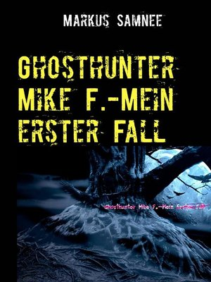 cover image of Ghosthunter Mike F.-Mein erster Fall