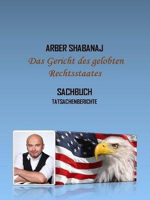 cover image of Das Gericht des gelobten Rechtsstaates
