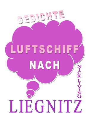 cover image of Luftschiff nach Liegnitz