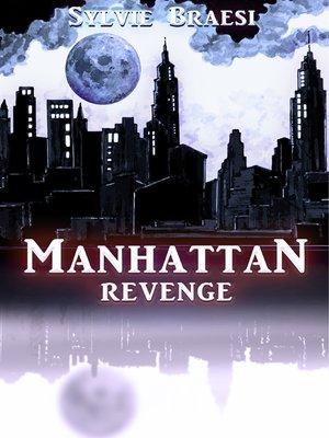 cover image of Manhattan Revenge
