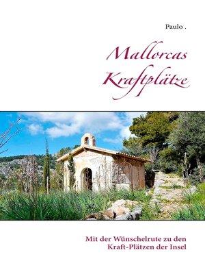 cover image of Mallorcas Kraftplätze