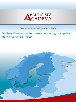 cover image of Strategy Programme for innovation in regional policies in the Baltic Sea Region