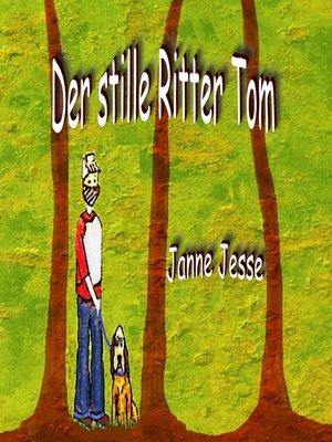 cover image of Der stille Ritter Tom