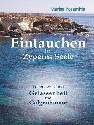 cover image of Eintauchen in Zyperns Seele
