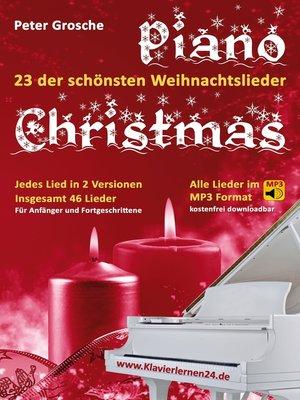 cover image of Piano-Christmas--Weihnachtslieder für das Klavierspielen