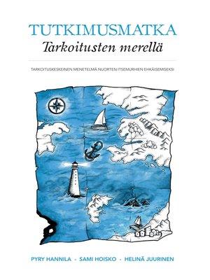 cover image of Tutkimusmatka Tarkoitusten merellä