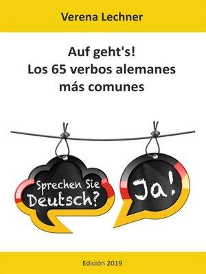 cover image of Auf geht's! Los 65 verbos alemanes más comunes