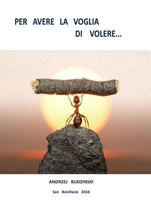 cover image of Per avere la voglia di volere