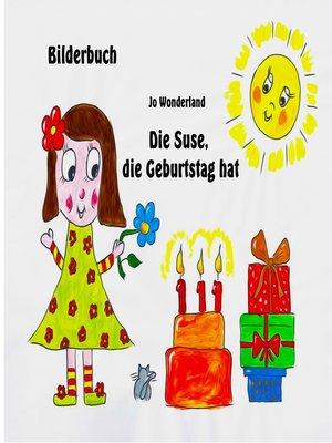 cover image of Die Suse, die Geburtstag hat