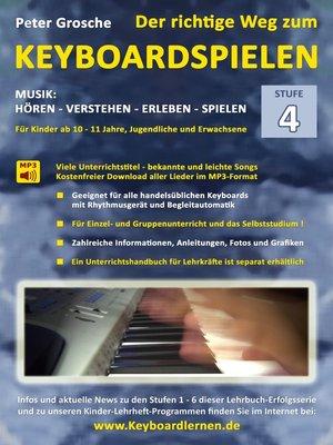cover image of Der richtige Weg zum Keyboardspielen (Stufe 4)