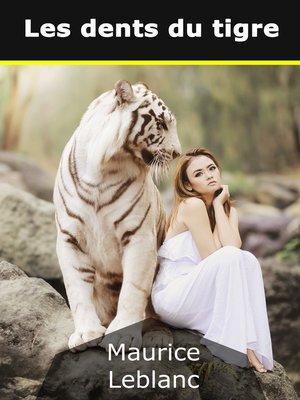 cover image of Les dents du tigre