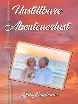 cover image of Unstillbare Abenteuerlust