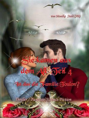 cover image of Sie kamen aus dem All Teil 4