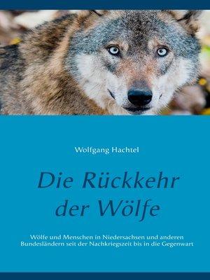 cover image of Die Rückkehr der Wölfe