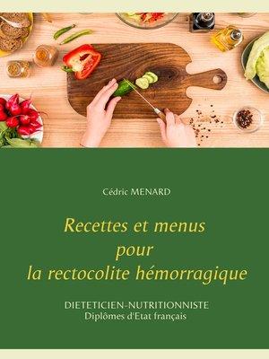 cover image of Recettes et menus pour la rectocolite hémorragique