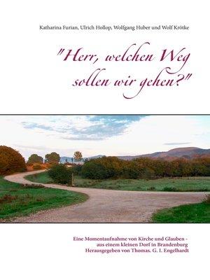 """cover image of """"Herr, welchen Weg sollen wir gehen?"""""""