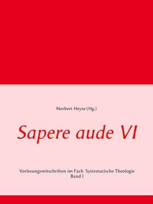 cover image of Sapere aude VI