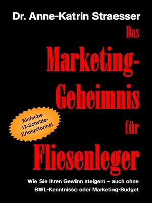 cover image of Das Marketing-Geheimnis für Fliesenleger