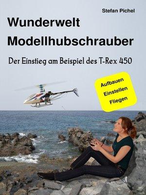 cover image of Wunderwelt Modellhubschrauber