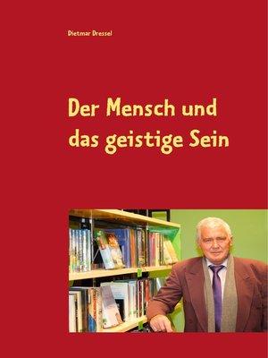 cover image of Der Mensch und das geistige Sein