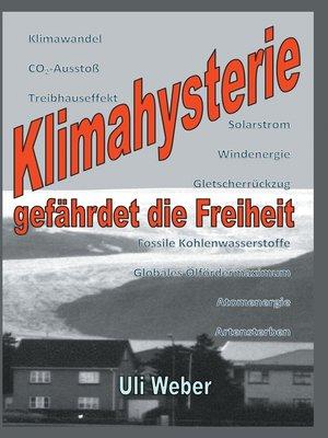 cover image of Klimahysterie gefährdet die Freiheit