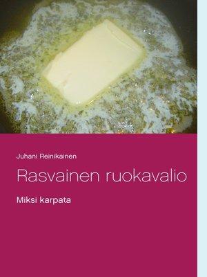 cover image of Rasvainen ruokavalio