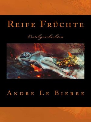 cover image of Reife Früchte