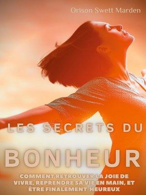 cover image of Les secrets du Bonheur