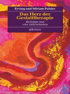 cover image of Das Herz der Gestalttherapie