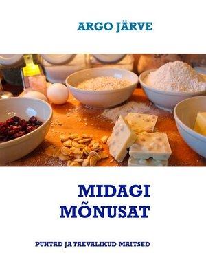 cover image of MIDAGI MÕNUSAT