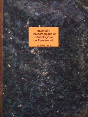 cover image of inventaire photographique et généalogique de trentemoult et vertou