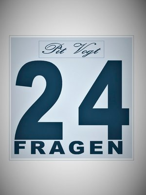 cover image of 24 Fragen