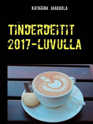 cover image of Tinderdeitit 2017-luvulla